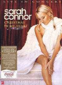 Cover Sarah Connor - Christmas In My Heart - Live In Concert [DVD]